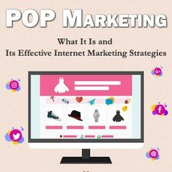 What Is POP Marketing and Its Effective Internet Strategies