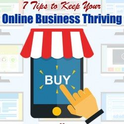 7 Tips to Keep Your Online Business Thriving