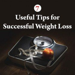 7 Useful Tips for Successful Weight Loss