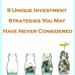 9 Unique Investment Strategies You May Have Never Considered