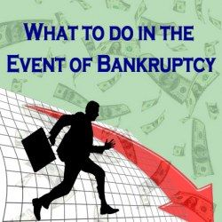 What to do in the Event of Bankruptcy