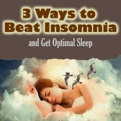 3 Ways to Beat Insomnia and Get Optimal Sleep