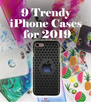 release date: 8b6cf d5db8 9 Trendy iPhone Cases for 2019 | Aha!NOW