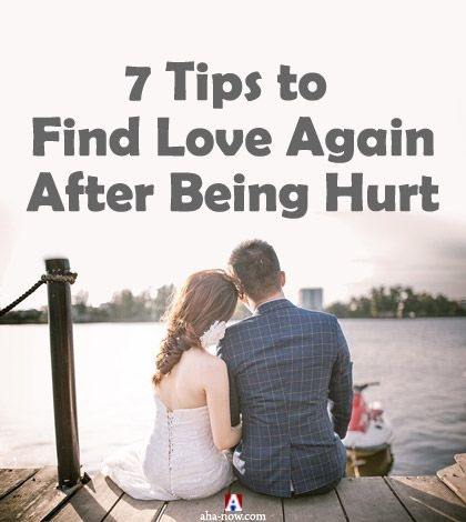 7 Spiritual Tips to Find Love Again After Being Hurt | Aha!NOW