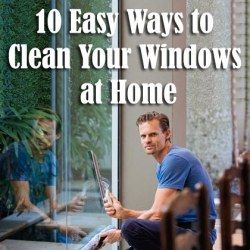 10 Easy Ways to Clean Your Windows at Home