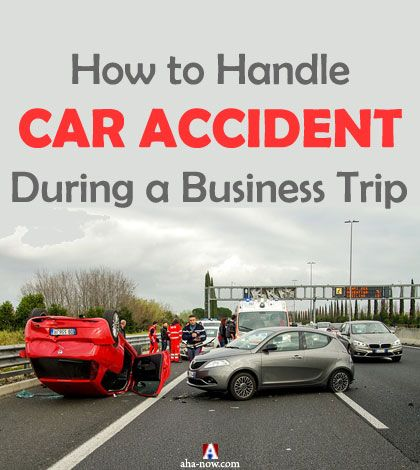 How to Handle Car Accident during a Business Trip | Aha!NOW