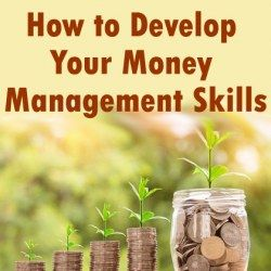 How to Develop Your Money Management Skills