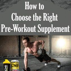 How to Choose the Right Pre-Workout Supplement