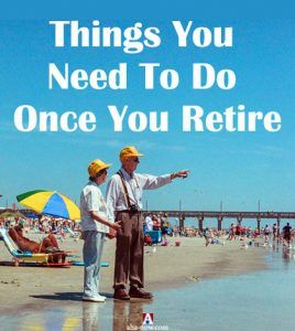 Things You Need To Do Once You Retire | Aha!NOW
