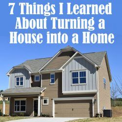 7 Things I Learned About Turning a House Into a Home