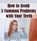 Woman brushing teeth to avoid dental problems